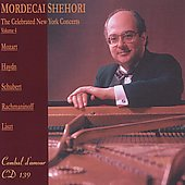 The Celebrated New York Concerts Vol 4 - Haydn, Schubert, Rachmaninov, Liszt, Mozart / Mordecai Shehori
