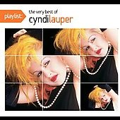 Cyndi Lauper: Playlist: The Very Best of Cyndi Lauper
