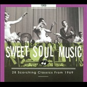 Various Artists: Sweet Soul Music: 1969