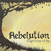 Rebelution: Bright Side of Life [Digipak]