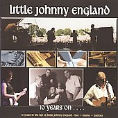 Little Johnny England: 10 Years On