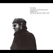 Terry Riley (Composer): Poppy Nogood and the Phantom Band - All Night Flight
