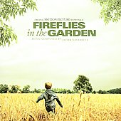 Various Artists: Fireflies in the Garden [Original Motion Picture Soundtrack]