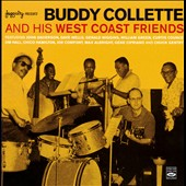Buddy Collette: Buddy Collette and His West Coast Friends *