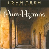 John Tesh: Pure Hymns