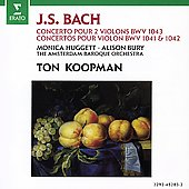 Bach: Violin Concertos / Huggett, Bury, Koopman