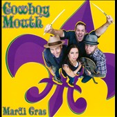 Cowboy Mouth (New Orleans): Mardi Gras [EP]