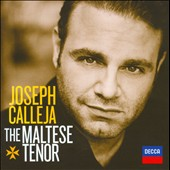 Joseph Calleja / The Maltese Tenor