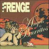 The Frenge: Angels & Burritos