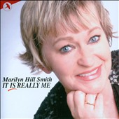 It Is Really Me / Marilyn Hill Smith sing musicals