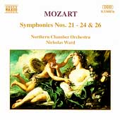 Mozart: Symphonies nos 21-24, 26 / Ward, Northern CO