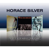Horace Silver: Three Classic Albums
