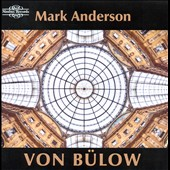 Hans von Bülow: Piano Works / Mark Anderson, piano