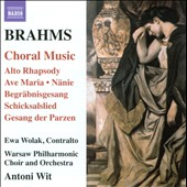 Brahms: Choral Music; Alto Rhapsody / Ewa Wolak, Wit/Warsaw PO