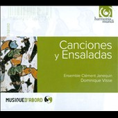 Canciones & Ensaladas / Dominique Visse, Ensemble Clement Janequin