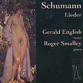 Schumann: Lieder / Gerald English, Roger Smalley