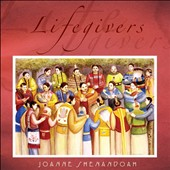 Joanne Shenandoah: Lifegivers
