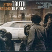 Stone Raiders: Truth to Power