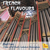 French Flavours / Dupre, Ravel, Briggs / Paul Carr, Organ of St Chad's Cathedral, Birmingham