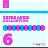 The Super Audio Collection, Vol. 6 from Linn Records
