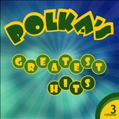Various Artists: Polka's Greatest Hits, Vol. 3