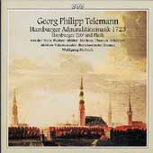 Telemann: Hamburger Admiralit&auml;tsmusik 1723, etc / Helbich