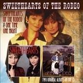 Sweethearts of the Rodeo: Sweethearts of the Rodeo/One Time, One Night