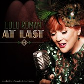 Lulu Roman: At Last: A Collection Of Standards And Classics