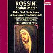 Rossini: Stabat Mater / Hickox, Field, Jones, Davies, Earle