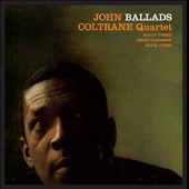 John Coltrane/John Coltrane Quartet: Ballads [Bonus Tracks]