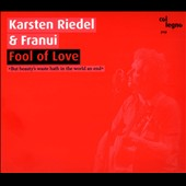 Franui/Karsten Riedel: Fool of Love [Digipak]