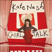 Kate Nash: Girl Talk [Bonus DVD]