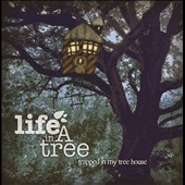 Life In a Tree: Trapped In My Treehouse