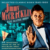 Jimmy McCracklin: Blues Blasters Boogie: Selected Classic Sides 1946-1955