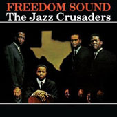 The Jazz Crusaders: Freedom Sound