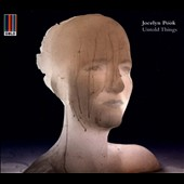 Jocelyn Pook: Untold Things [Digipak]