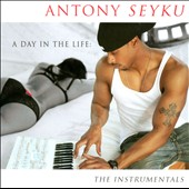 Antony Seyku: A Day In the Life: The Instrumentals