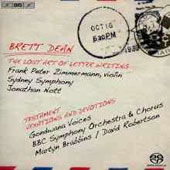 Brett Dean: The Lost Art of Letter Writing; Testament; Vexations and Devotions / Peter Zimmerman, violin; Brabbins; Nott