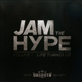 Various Artists: Jam the Hype, Vol. 1: Life Turned Up