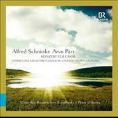 Alfred Schnittke: Concerto for Choir; Sacred Hymns (3); Voices of Nature; Arvo Pärt: Dopo la vittoria / Bavarian RSO Chorus