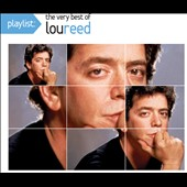 Lou Reed: Playlist: The Very Best of Lou Reed [Legacy]