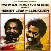 Earl Klugh/Hubert Laws: How to Beat the High Cost of Living