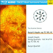 Joseph Haydn: String Quartets, Vol. 14  - Opp. 77, 103, 42 / Auryn Quartet [Blu-ray audio]
