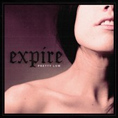 Expire: Pretty Low