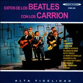 Carrion: Exitos de Los Beatles Con Los Carrion [Slipcase]