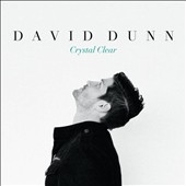 David Dunn (Singer/Songwriter): Crystal Clear [EP] *