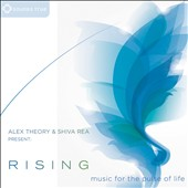 Shiva Rea/Alex Theory: Rising: Music For the Pulse of Life [Digipak]