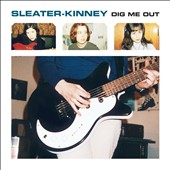 Sleater-Kinney: Dig Me Out [Slipcase]