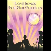 Pennie Sempell: Love Songs for Our Children: Focus on Relationships *