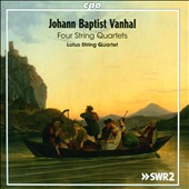 Johann Baptist Vanhal (1739-1813): Four String Quartets / Lotus String Quartet